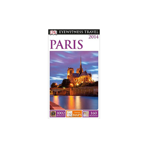 DK Eyewitness Travel Guide : Paris
