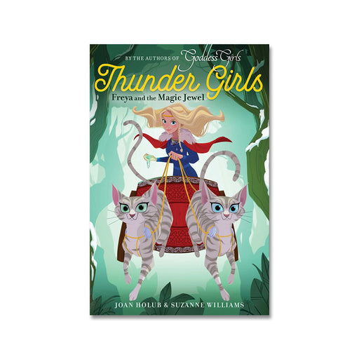Thunder Girls #1 Freya and the Magic Jewel