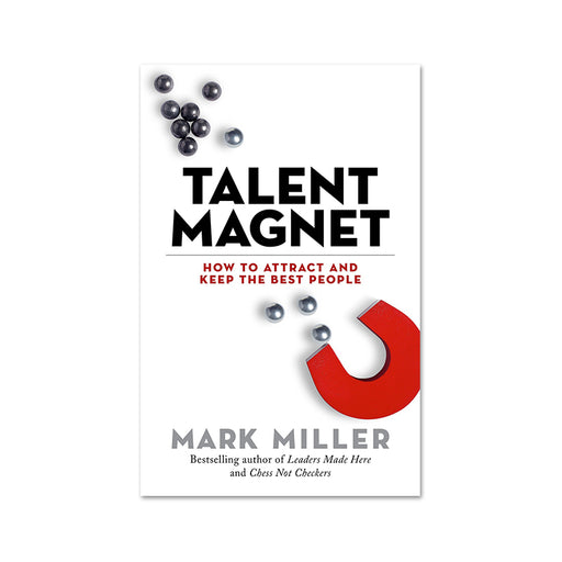 Mark Miller : Talent Magnet