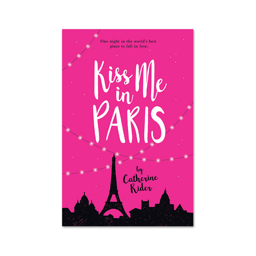 Catherine Rider : Kiss Me in Paris