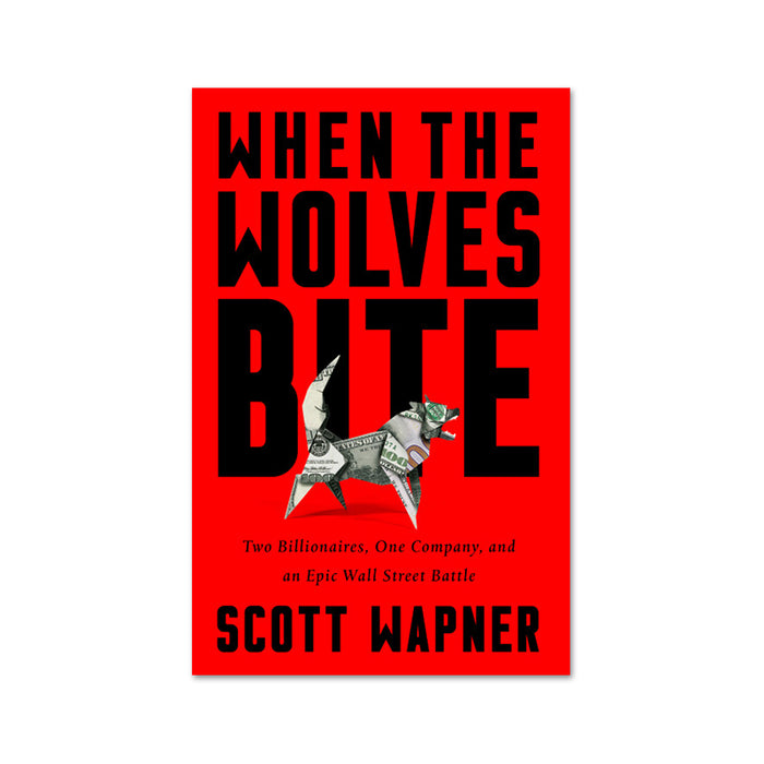 Scott Wapner : When the Wolves Bite