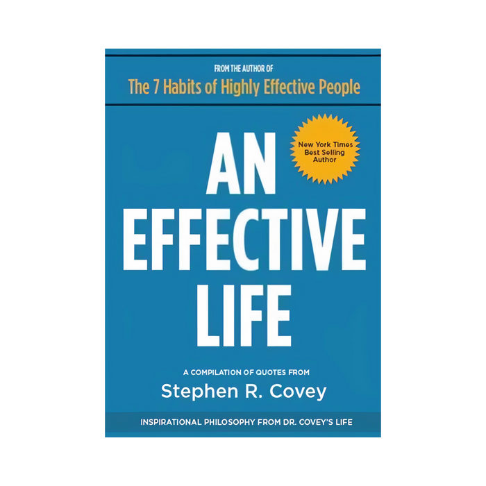 Stephen R.Covey : An Effective Life