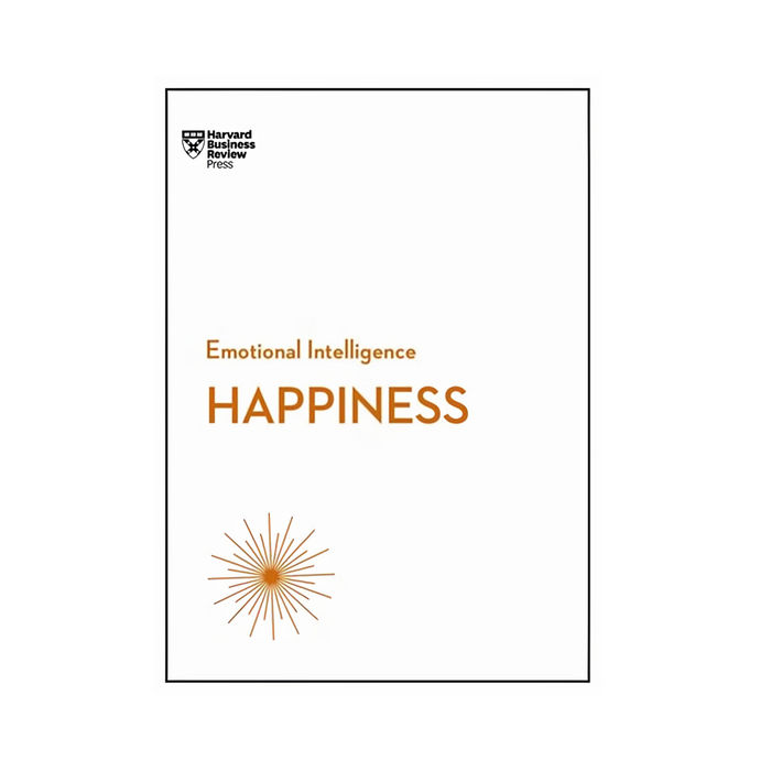 HBR Emotional Intelligence Happiness