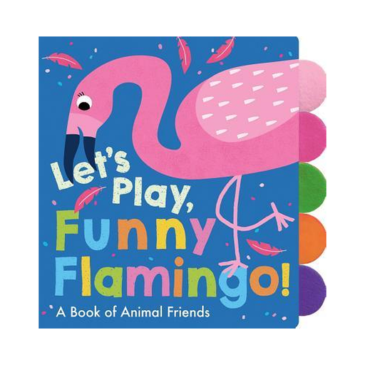 Lets Play, Funny Flamingo!