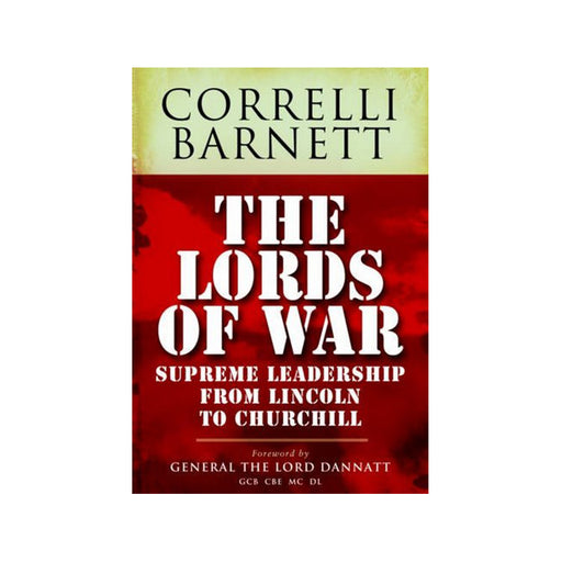 Correlli Barnett : Lords of War