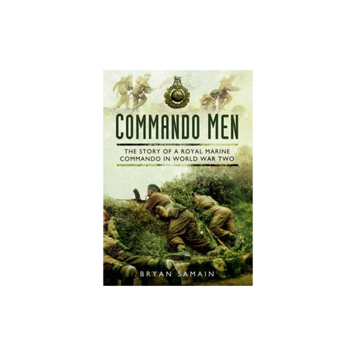 Commando Men Story of Royal Marine