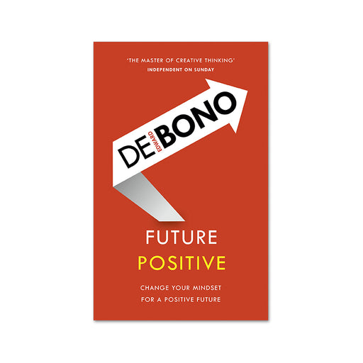 Edward De Bono : Future Positive