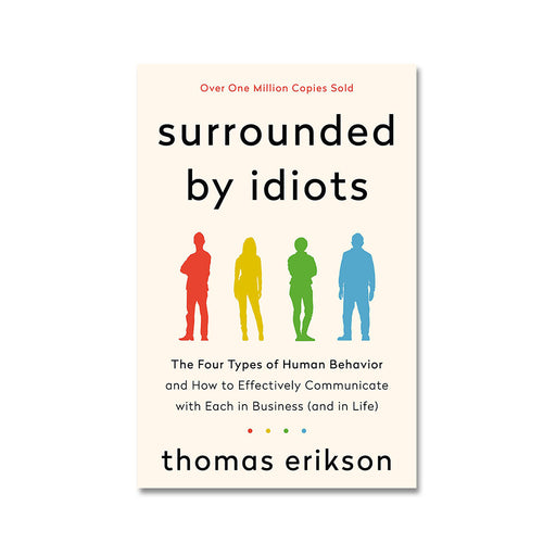 Thomas Erikson : Surrounded by Idiots