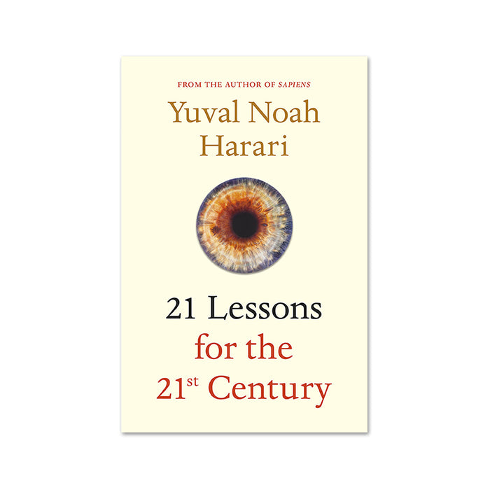 Yuval Noah :21 Lessons for 21st Century