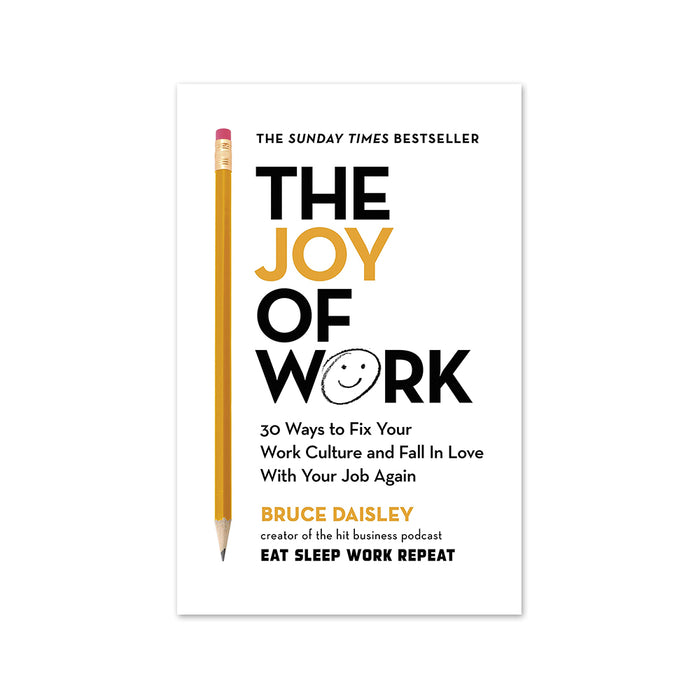 Bruce Daisley : Joy of Work