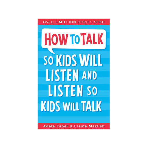 D-How to Talk So Kids Will Listen & Listen