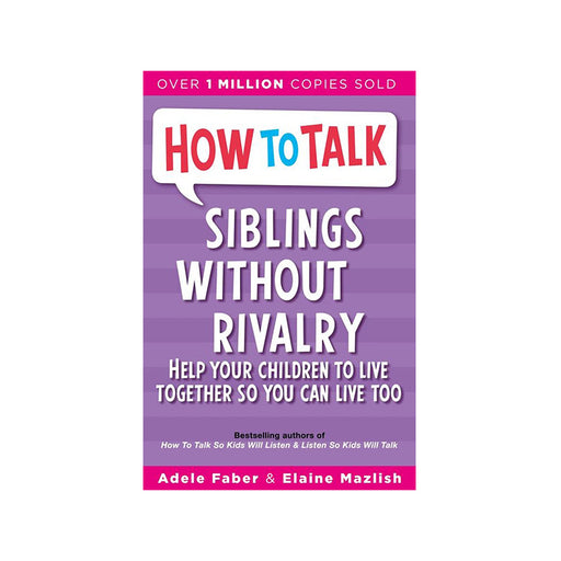 D-How to Talk Siblings Without Rivalry