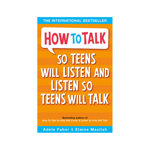 D-How to Talk So Teens Will Listen So Teens Will Talk