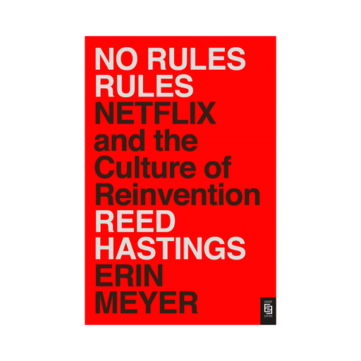 Reed Hastings : No Rules Rules