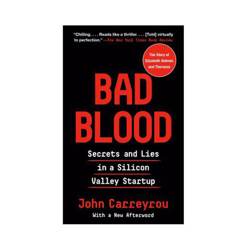 John Carreyrou : Bad Blood