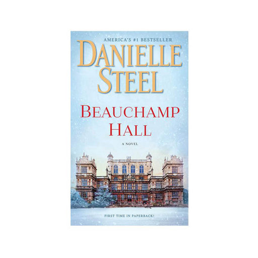 Danielle Steel : Beauchamp Hall