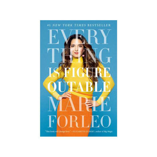 Marie Forleo : Everything is Figure Outable
