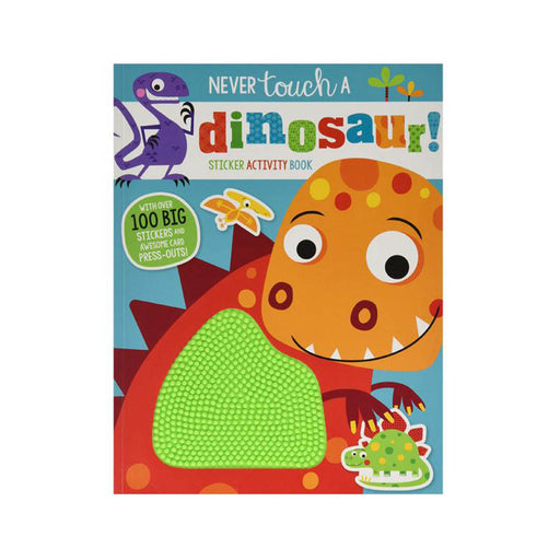 Never Touch A Dinosaur Sticker Activity Bk