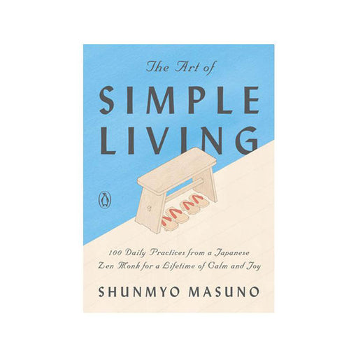 Shunmyo Masuno : Art of Simple Living