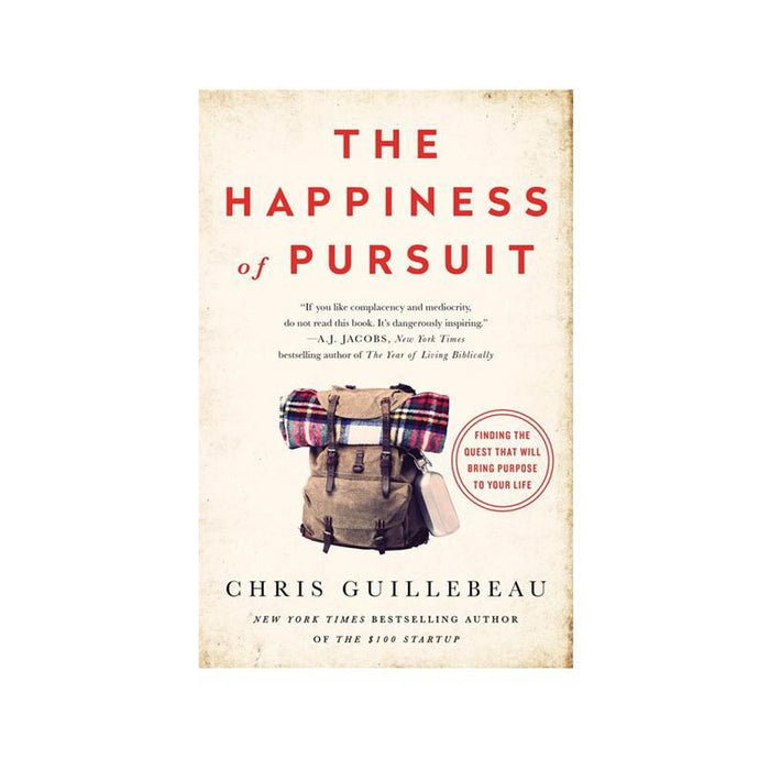 Chris Guillebeau : Happiness of Pursuit