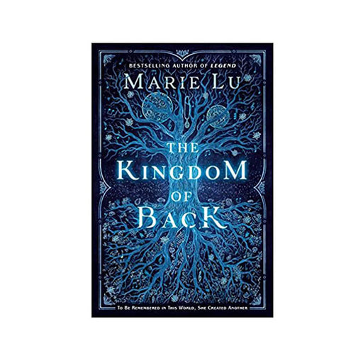 Marie Lu : Kingdom of Back