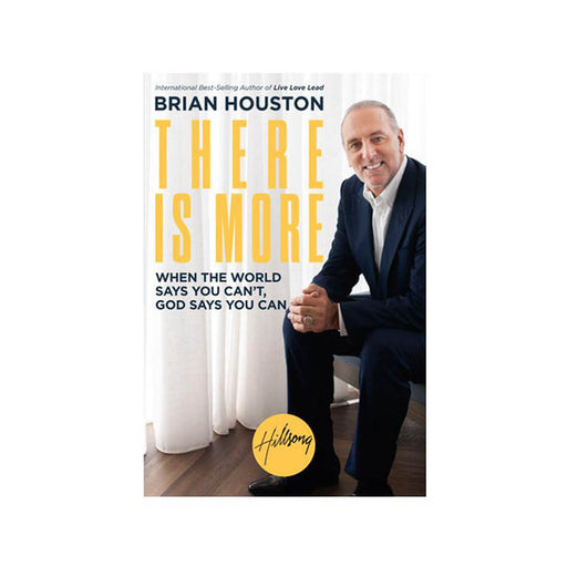 Brian Houston : There is More (PB)