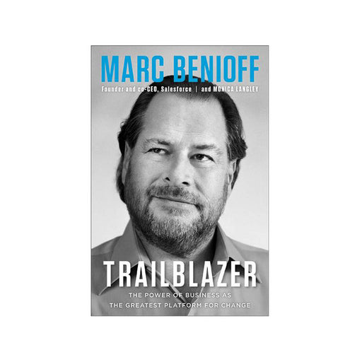 Marc Benioff : Trailblazer