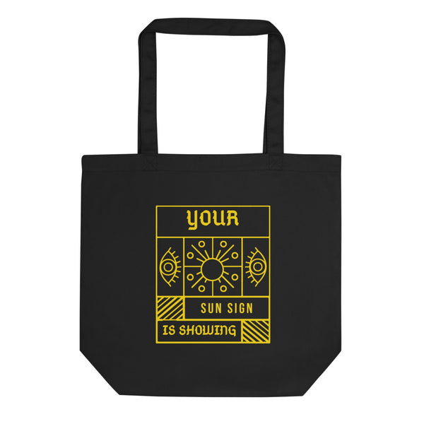 Your Sun Sign is Showing — Eco Tote Bag