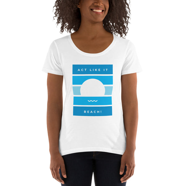 ACT LIKE IT, BEACH (blue) — Women Scoopneck