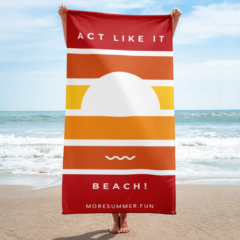 Act Like It Beach Towel (red)