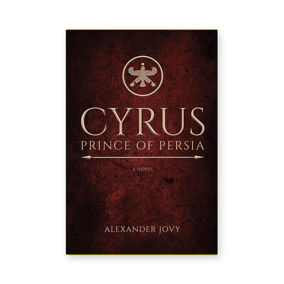 Cyrus, Prince of Persia: A Novel