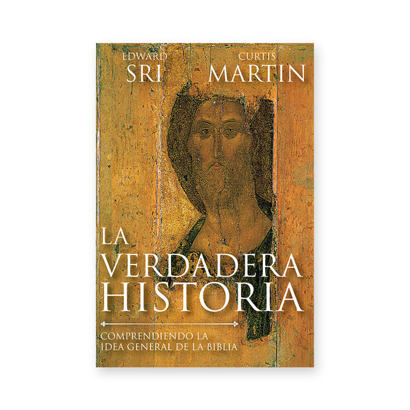 La Verdadera Historia: Comprendiendo La Idea General De La Biblia (The Real Story Spanish Edition)