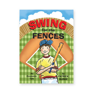 Swing for the Fences: An Economic Tale