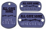 All Gave Some Dog Tag