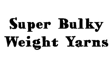 Super Bulky Weight Yarns