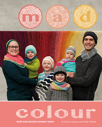 Mad Colour by Alexa Ludeman and Emily Wessel, from TinCanKnits