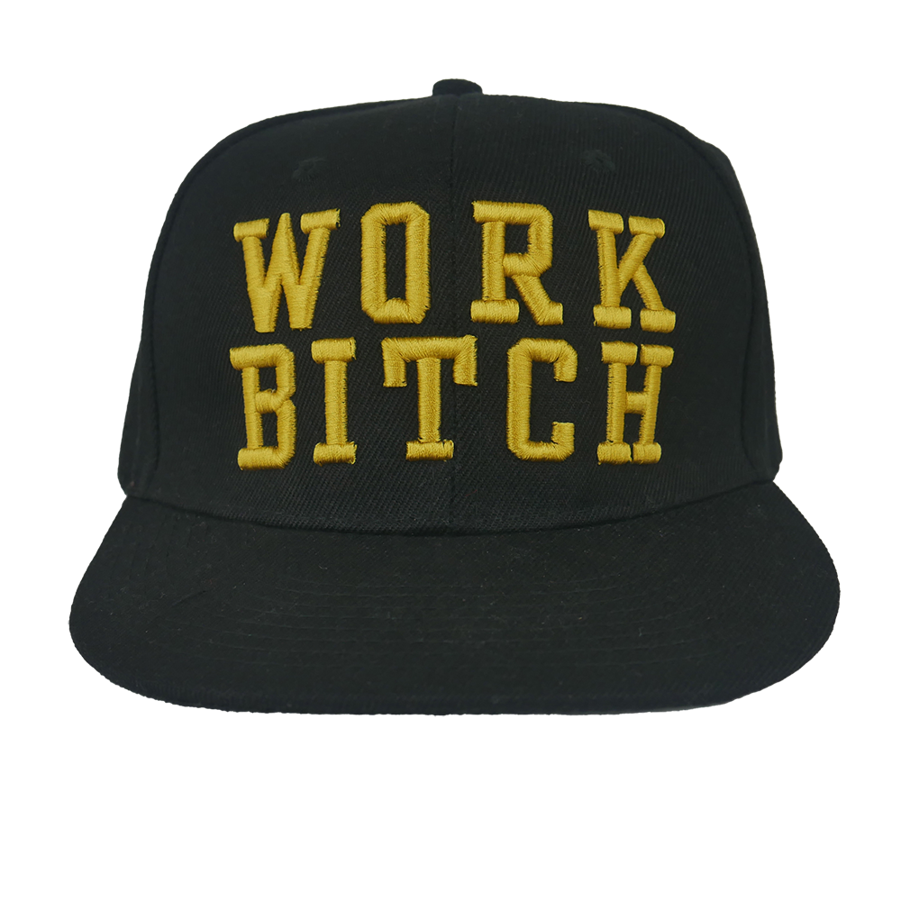 Work Bitch Gold Embroidered Snapback
