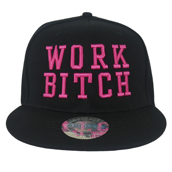 Work Bitch Pink Embroidered Snapback