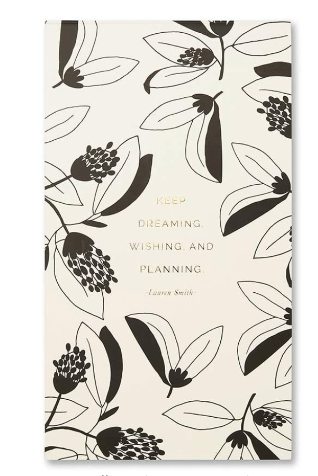 """Keep dreaming, wishing, and planning."" List Pad"