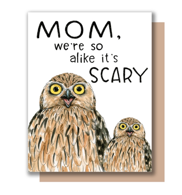 Mom We're Scary Card