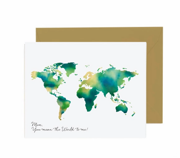 Mom You Mean The World To Me Greeting Card