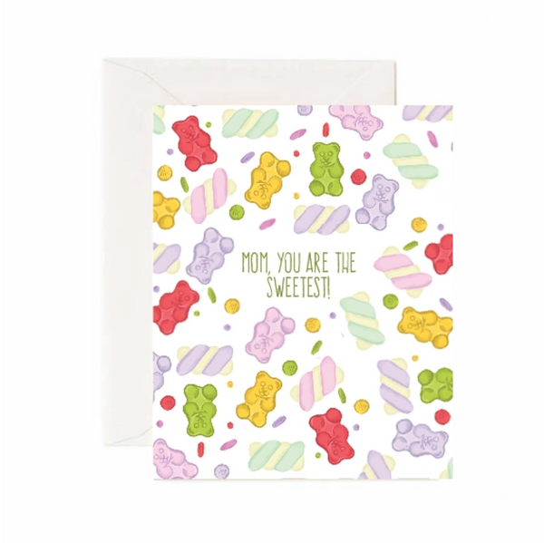 Mom, You Are The Sweetest Thing Greeting Card