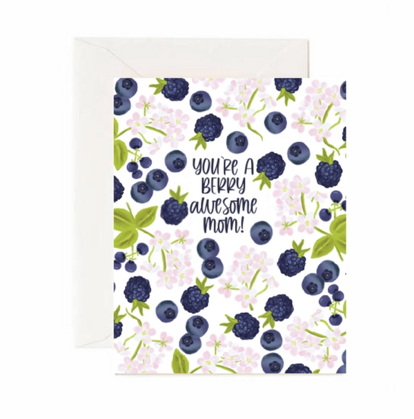 You're A Berry Awesome Mom Greeting Card