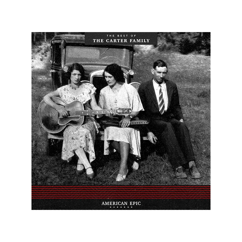 American Epic: The Best of the Carter Family Vinyl LP