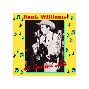 Hank Williams 40 Greatest Hits Vinyl LP