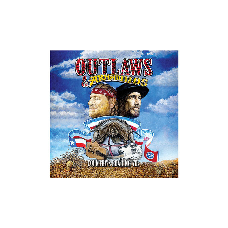 Outlaws & Armadillos: Country's Roaring 70s 2-CD Set
