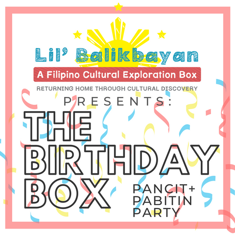 Birthday Box: Pancit + Pabitin Party