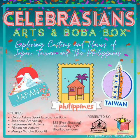 CelebrAsians: Arts & Boba Box: Exploring Customs and Flavors of Japan, Taiwan and The Philippines