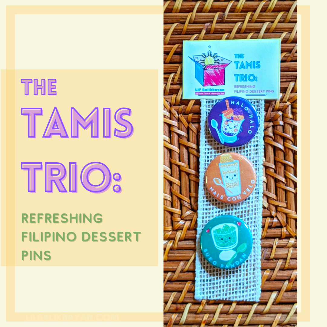Tamis Trio: Refreshing Filipino Dessert Pins