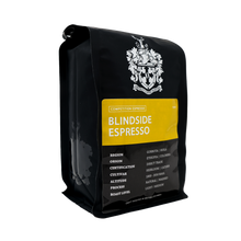 Load image into Gallery viewer, Blindside Espresso | 2 Time Golden Bean Medal Winner